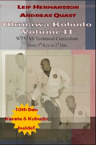 Leif Hermansson and Andreas Quast: Ryukyu Kobudo - Volume II.