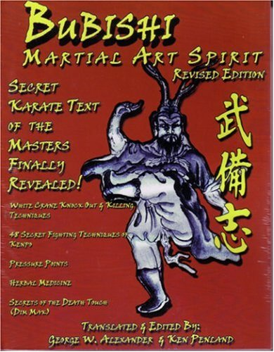 """The """"Ogura-print-edition"""", translated and edited by George Alexander and Ken Penland under the name of """"Bubishi: Martial Art Spirit."""""""