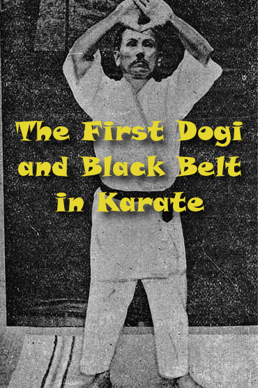 The first black belt and dogi in Karate.