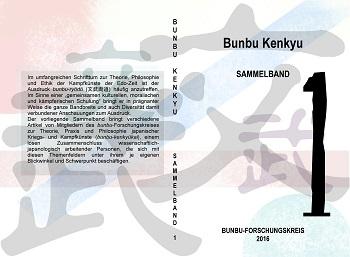 Studien zur Kampfkunst in Japan. Band 1. bunbu-Forschungskreis (Hg.). Augsburg/Tokyo 2017.